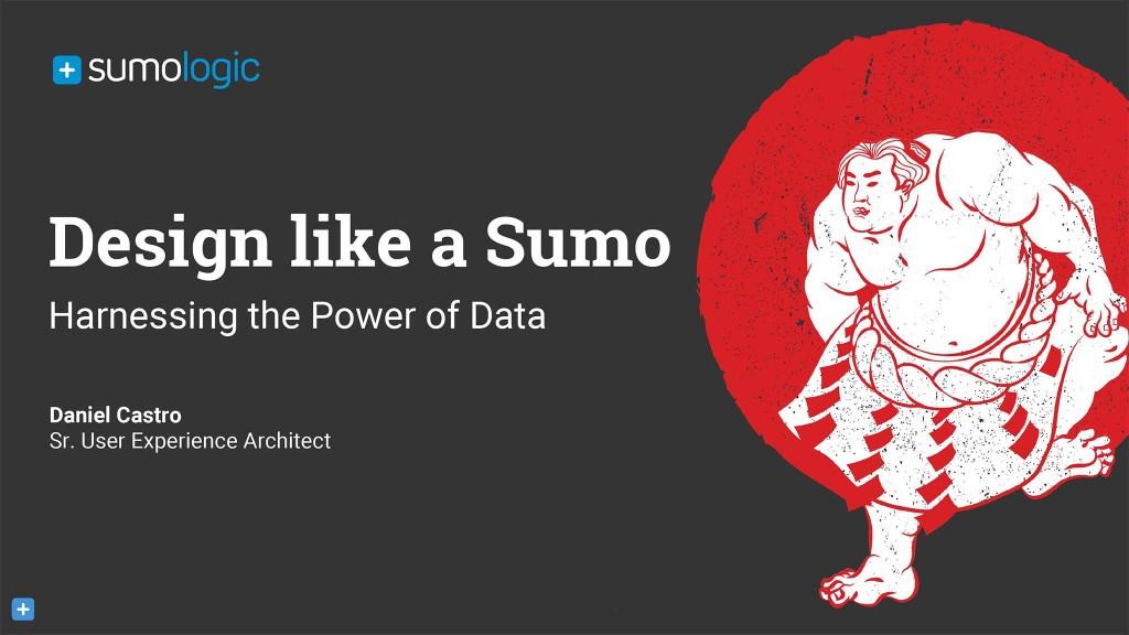 Design Like a Sumo